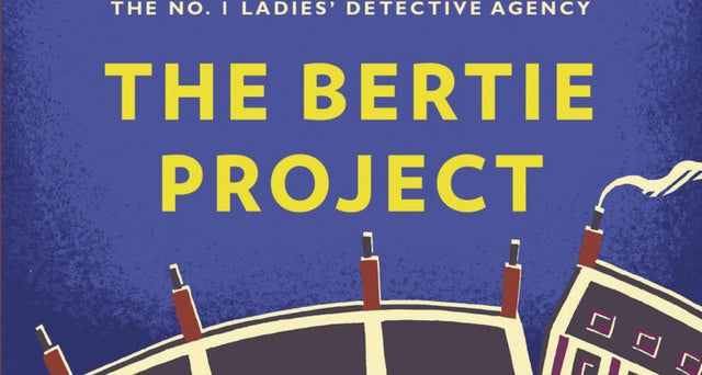 Book review: The Bertie Project by Alexander McCall Smith