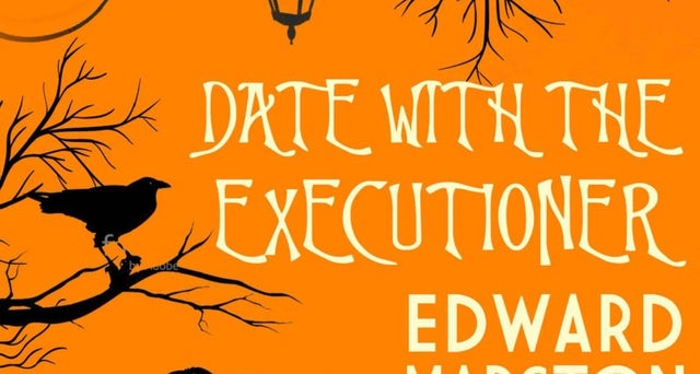 Date with the Executioner by Edward Marston