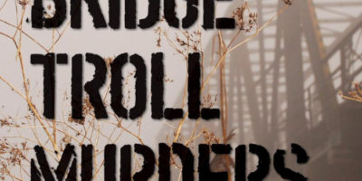 The Bridge Troll Murders by Sheldon Russell
