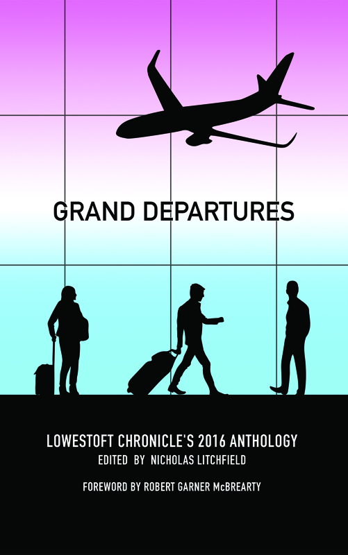Grand Departures Edited by Nicholas Litchfield