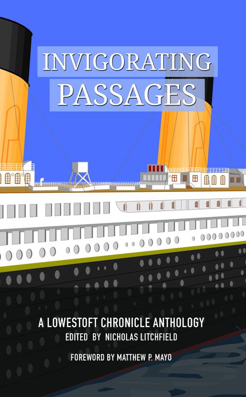 Invigorating Passages Edited by Nicholas Litchfield
