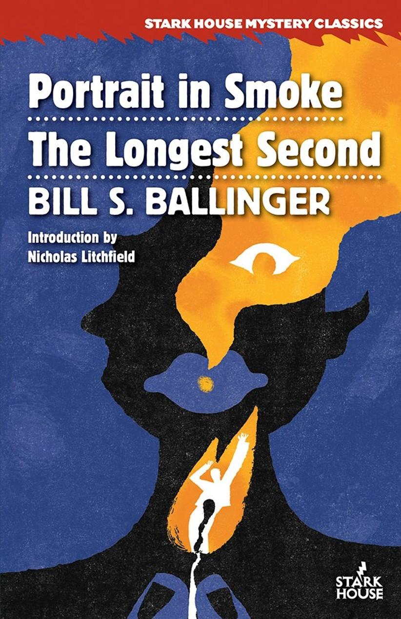 Portrait in Smoke / The Longest Second by Bill S. Ballinger (Introduction by Nicholas Litchfield)