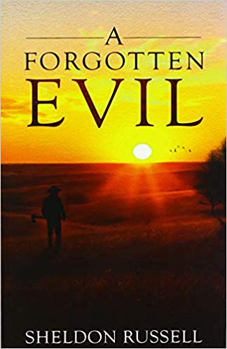 A Forgotten Evil by Sheldon Russell