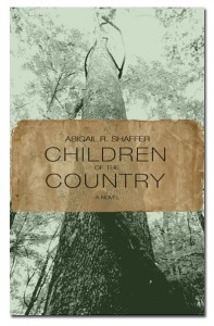 Children of the Country by Abigail R. Shaffer