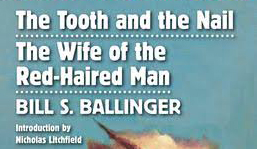 The Tooth and the Nail / The Wife of the Red-Haired Man by Bill S. Ballinger