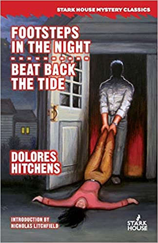 Footsteps in the Night and Beat Back the Tide by Dolores Hitchens