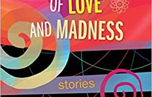 The Quantum Theory of Love and Madness by Jerry Levy